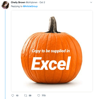 Pumpkin - Chelly Brown @chllybrwn Oct 2 Replying to GArticleGroup Copy to be supplied in Excel 10 t 59 773