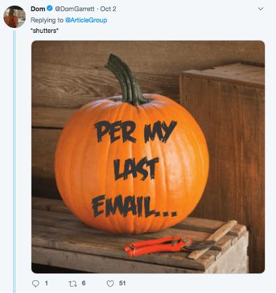 "Pumpkin - Dom DomGarrett Oct 2 Replying toArticleGroup ""shutters PER MY LAST EMAIL.. 1 51 t 6"