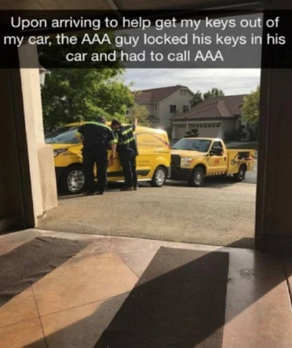 Vehicle - Upon arriving to help get my keys out of my car, the AAA guy locked his keys in his car and had to call AAA