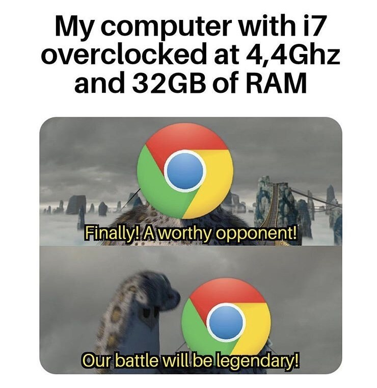 Text - My computer with i7 overclocked at 4,4GHZ and 32GB of RAM Finally! Aworthy opponent! Our battle willbe legendary!