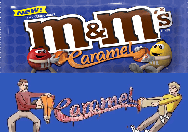 Funny meme about M&Ms caramel packaging looking twisted, like M&Ms are disembowling their own kind