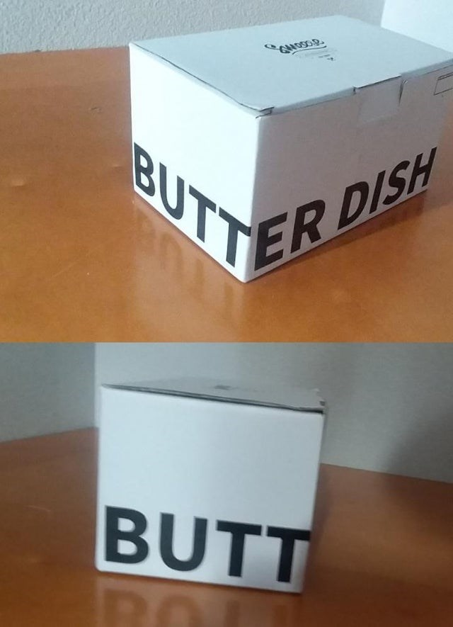 Text - BUTTER DISH BUTT