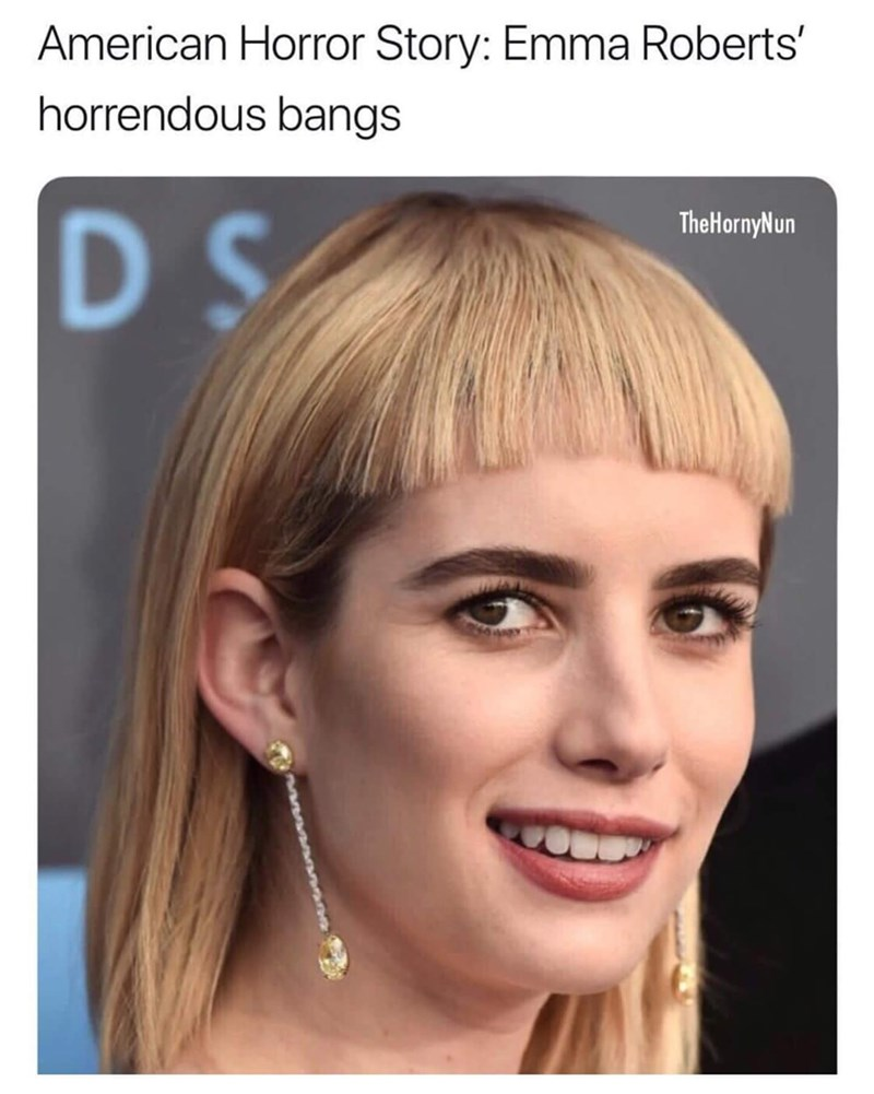 Face - American Horror Story: Emma Roberts' horrendous bangs D S TheHornyNun