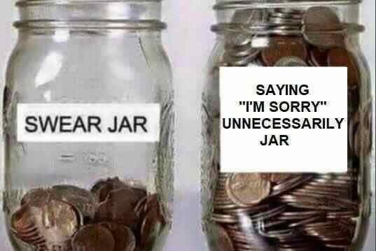 "Mason jar - SAYING IM SORRY"" SWEAR JAR UNNECESSARILY JAR"