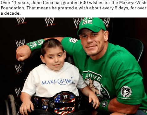 Product - Over 11 years, John Cena has granted 500 wishes for the Make-a-Wish Foundation. That means he granted a wish about every 8 days, for over a decade. ME W AVE MAKE (AWI