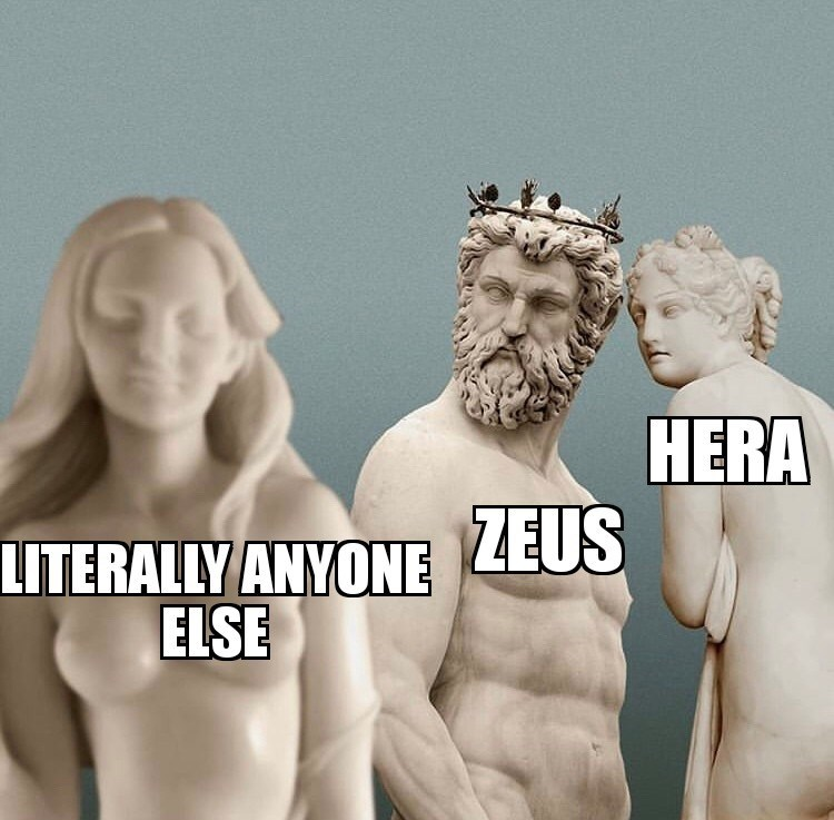 Male - HERA LITERALLY ANYONE ZEUS ELSE