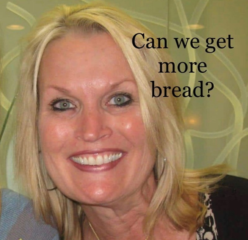 Face - Can we get more bread?