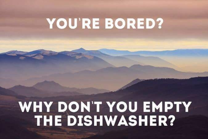 Mountainous landforms - YOU'RE BORED? WHY DON'T YOU EMPTY THE DISHWASHER?