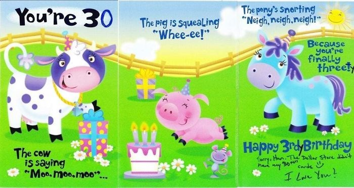 """Cartoon - The pony's Snerting """"Neigh,neigh.neigh!"""" You're 30 The pig is squeaLing """"Whee-ee!"""" Because you're finally threet Happy 3rdyBrthday The cow iS saying Moo. moo,moo.. forry, Hnn.Th Delar Stare t hav ny30 Cds I L You"""