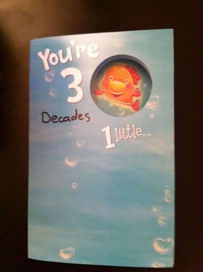 Text - You re 3 Decades 1 Ittle