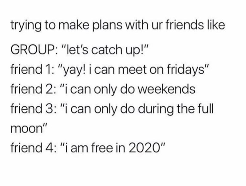 Funny tweet about adult friends trying to make plans with one another