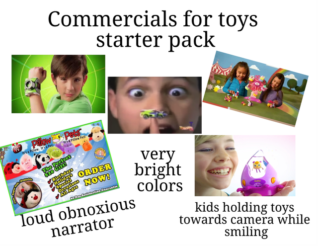 Text - Commercials for toys starter pack Pilaw Pets EPlew Pet rva lew Ita Prt. The Perfect $20 GIFt Birthdays Holldays very bright colors ORDER NOW! Sasiens AlDAgeo cDmC tin Guarsate loud obnoxious kids holding toys towards camera while narrator smiling