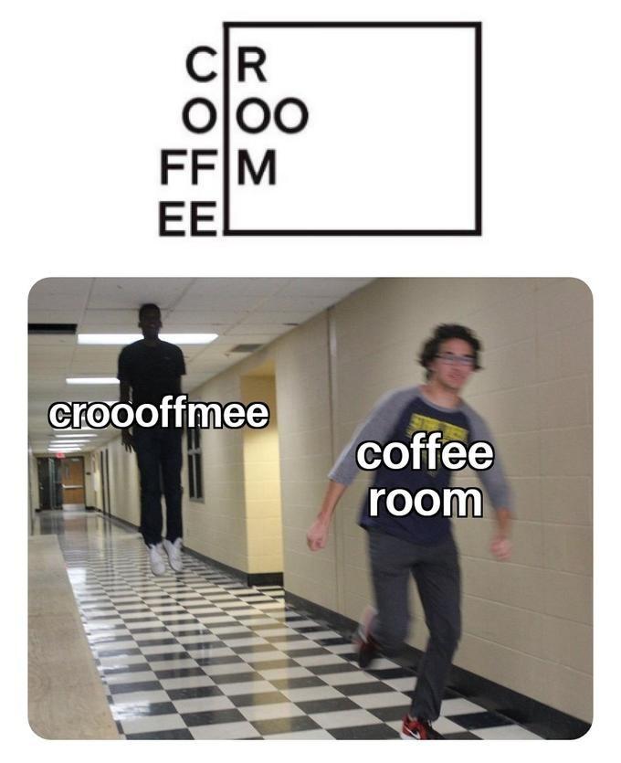 Product - CR OOO FF M EEL croooffmee coffee room