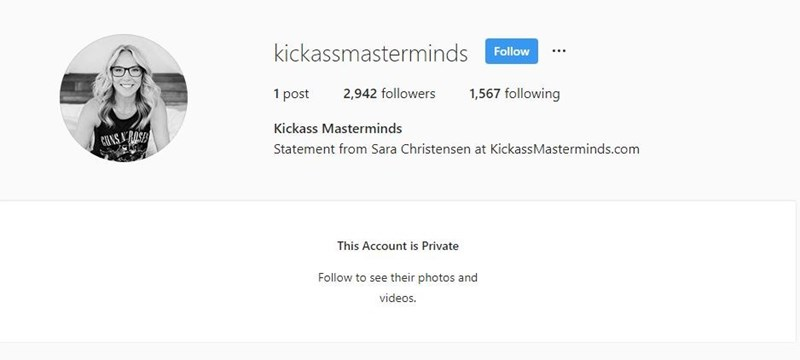Text - kickassmasterminds Follow 1,567 following 1 post 2,942 followers Kickass Masterminds CUNS RAS Statement from Sara Christensen at KickassMasterminds.com This Account is Private Follow to see their photos and videos.