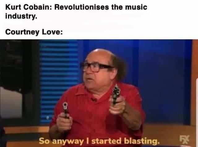 Speech - Kurt Cobain: Revolutionises the music industry. Courtney Love: So anyway I started blasting.