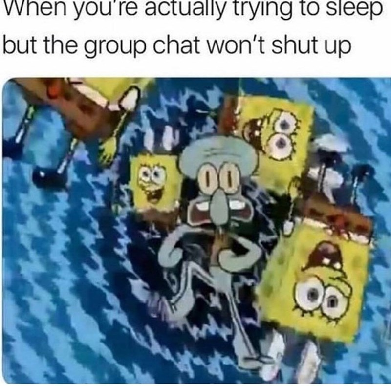 Cartoon - When you're actually trying to sleep but the group chat won't shut up 00