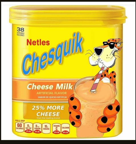 38 SERVINGS ICONES Netles Chesquik Cheese Milk ARTIFICIAL FLAVOR SABOR DE QUESO ARTIFCIA 25% MORE CHEESE than the leading brand PER 2 TBSP 60 0 VITAMIN 15 CALCIUM CALORES SAT FAT SOUM SUGARS 10% v