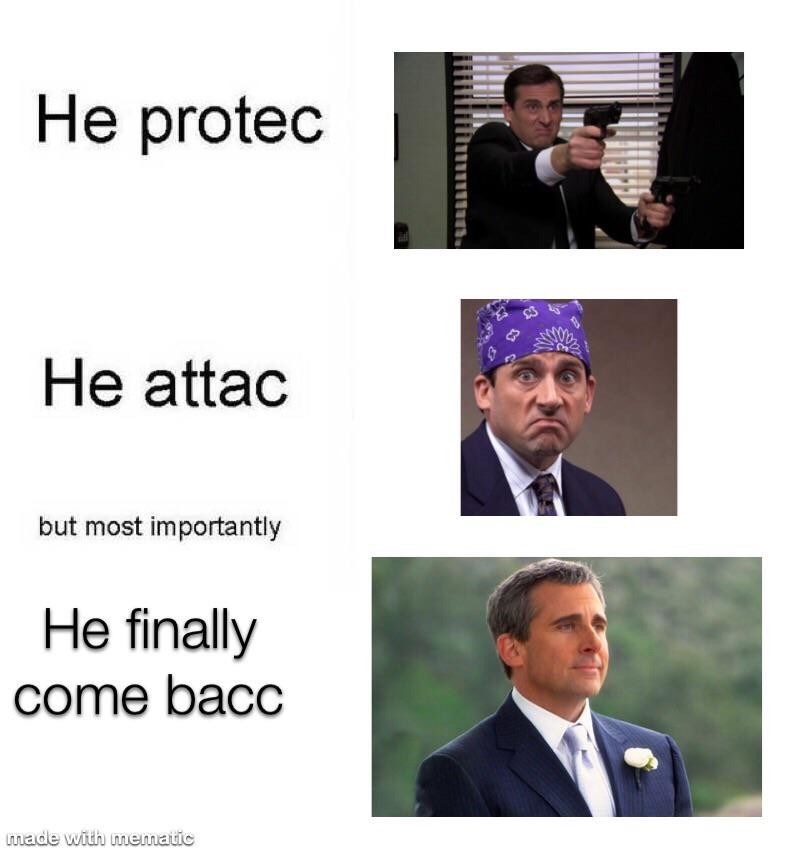 Text - He protec He attac but most importantly He finally come bacc made with mematic