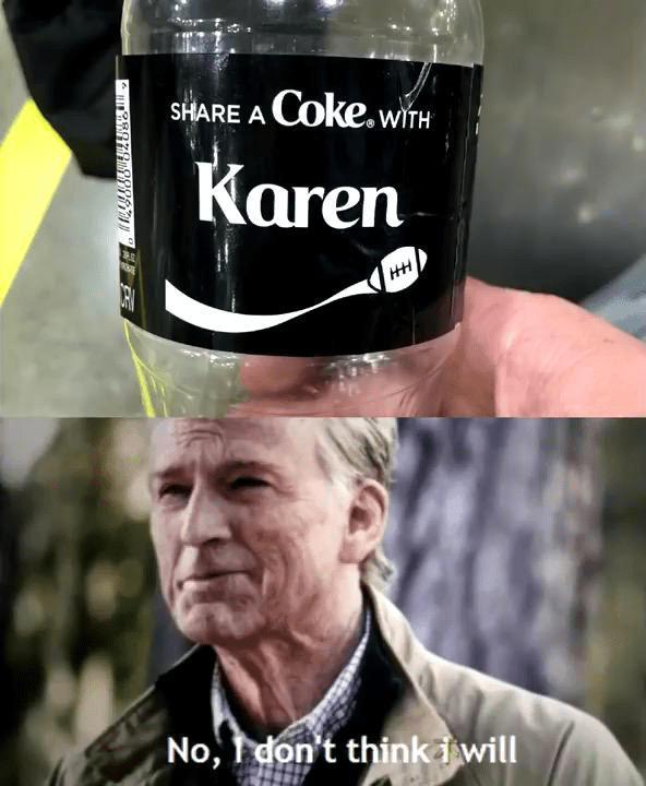 Photo caption - Coke.wiTH SHARE A Karen HH ER No, don't thinki will