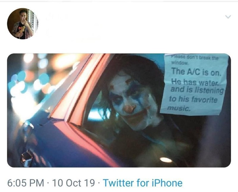 Text - Pesse don't break the window The A/C is on. He has water and is listening to his favorite music. 6:05 PM 10 Oct 19 Twitter for iPhone ంంంగ
