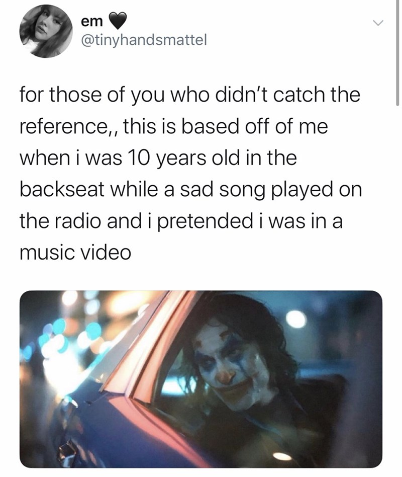 Text - em @tinyhandsmattel for those of you who didn't catch the reference,, this is based off of me when i was 10 years old in the backseat while a sad song played on the radio andi pretended i was in a music video