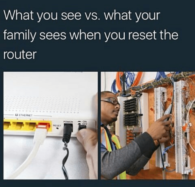 Engineering - What you see vs. what your family sees when you reset the router ATHERNET POWER RESET