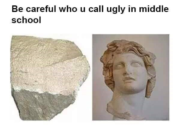 Sculpture - Be careful whou call ugly in middle school