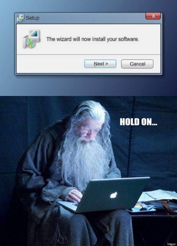 Text - X Setup The wizard will now install your software. Next> Cancel HOLD ON.. Imgur