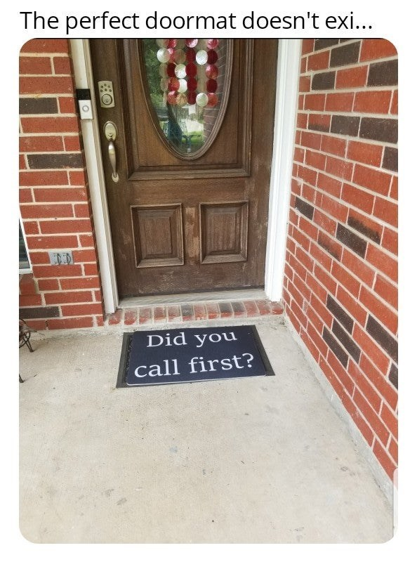 Brick - The perfect doormat doesn't exi... Did you call first?