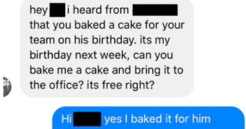 Guy's co-worker overreacts after her stupid cake request gets rejected.