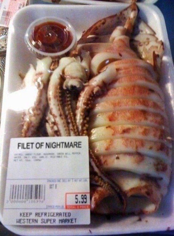 Food - FILET OF NIGHTMARE 5.99 KEEP REFRIGERATED HESTERN SUPER MARKET