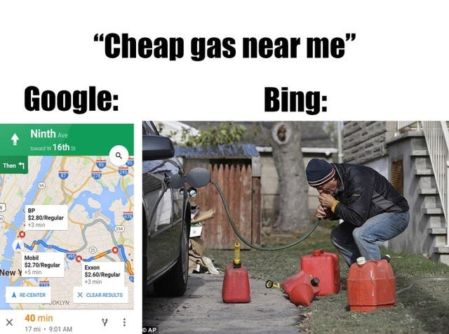 "Soil - ""Cheap gas near me"" Google: Bing: Ninth Ave toward W 16th St Then 1 278 BP $2.80/Regular +3 min 25A Mobi $2.70/Regular New Y +5 min Exxon $2.60/Regular +3 min X CLEAR RESULTS A RE-CENTER OKLYN 40 min X 17 mi 9:01 AM Y DAP"