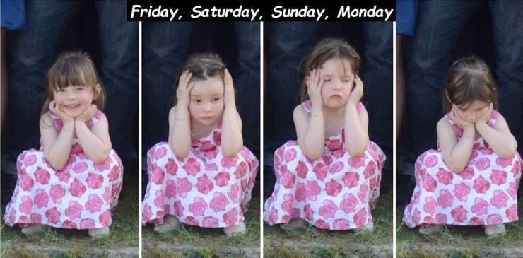 Child - Friday, Saturday, Sunday, Monday
