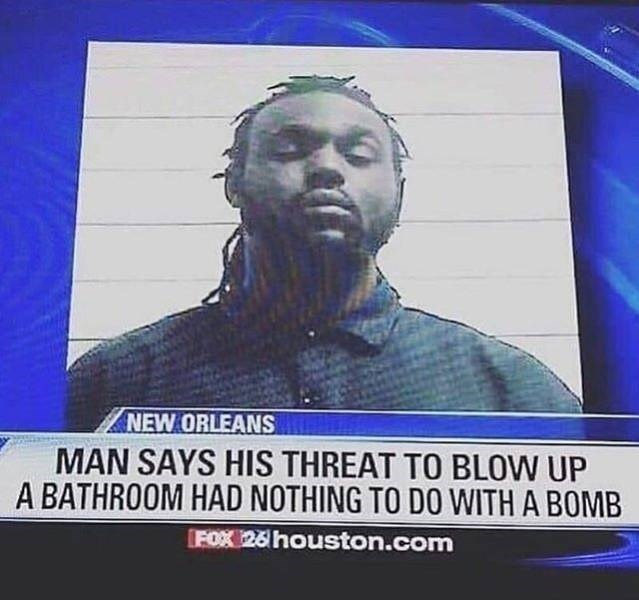 Forehead - NEW ORLEANS MAN SAYS HIS THREAT TO BLOW UP A BATHROOM HAD NOTHING TO DO WITH A BOMB FOX 26 houston.com