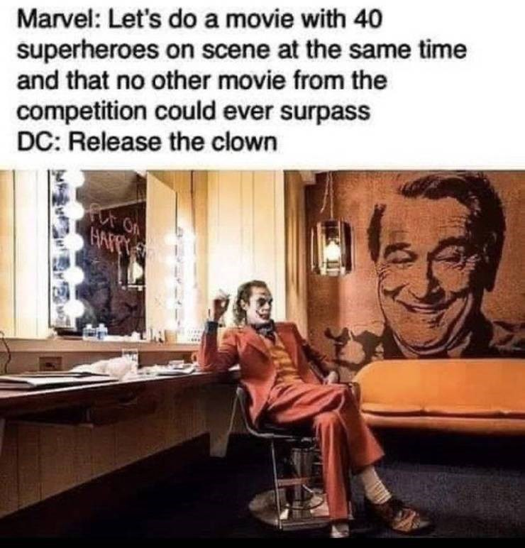 Facial expression - Marvel: Let's doa movie with 40 superheroes on scene at the same time and that no other movie from the competition could ever surpass DC: Release the clown Fr On HAFPT