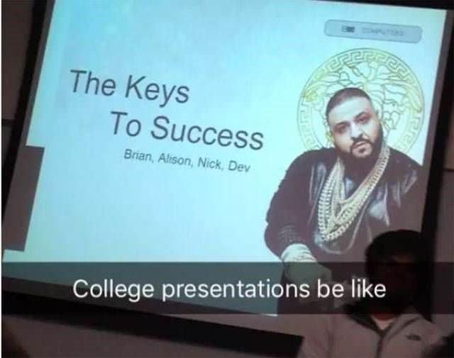 Text - The Keys To Success Brian, Alison, Nick, Dev College presentations be like