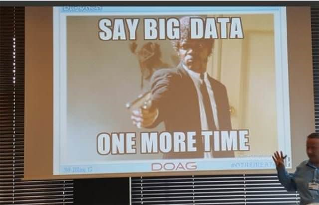 Poster - SAY BIG DATA ONE MORE TIME 0mEAT DOAG