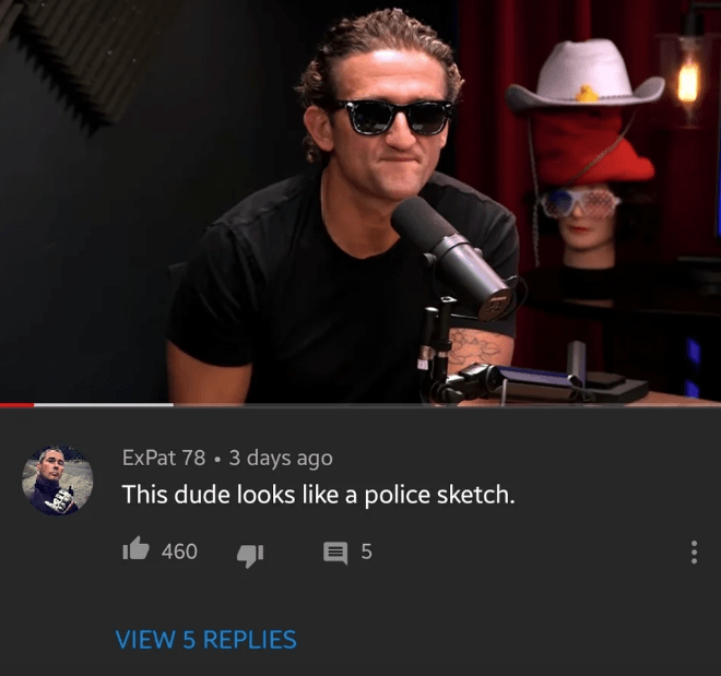 Eyewear - ExPat 78 3 days ago This dude looks like a police sketch. 5 460 VIEW 5 REPLIES