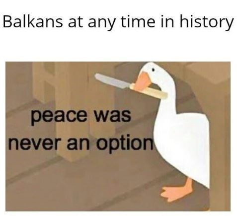 Text - Balkans at any time in history peace was never an option