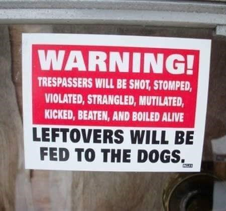 Font - WARNING! TRESPASSERS WILL BE SHOT,STOMPED, VIOLATED,STRANGLED,MUTILATED, KICKED,BEATEN, AND BOILED ALIVE LEFTOVERS WILL BE FED TO THE D0GS.