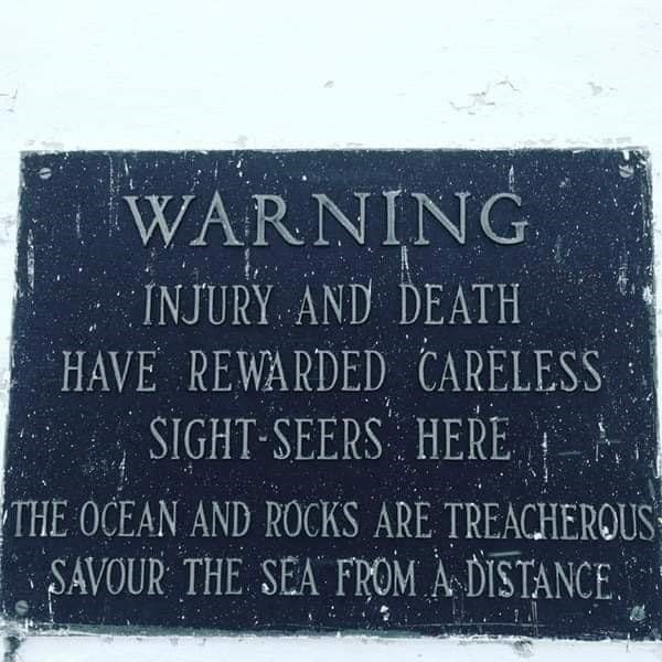 Headstone - WARNING INJURY AND DEATH HAVE REWARDED CARELESS SIGHT SEERS HERE THE OCEAN AND ROCKS ARE TREACHEROUS SAVOUR THE SEA FROM A DISTANCE.