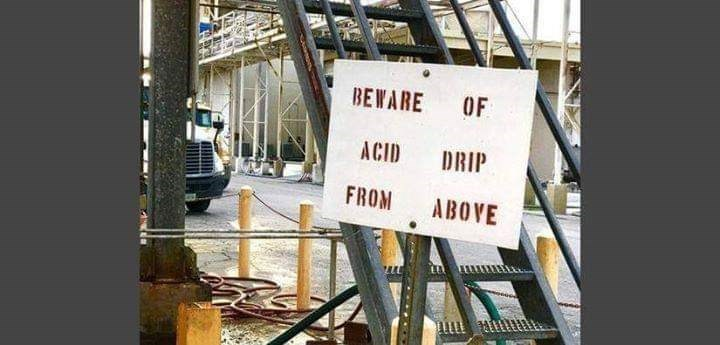 Vehicle - BEWARE OF ACID DRIP FROM ABOVE