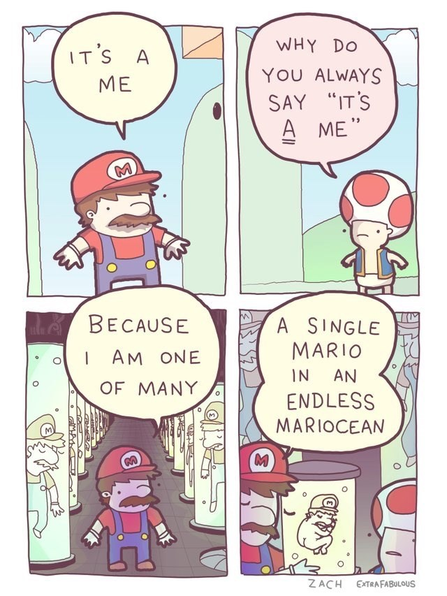 """Cartoon - WHY DO IT'S A YOU ALWAYS ME SAY """"IT'S A ME """" deelBECAUSE A SINGLE MARIO AM ONE AN IN OF MANY ENDLESS MARIOCEAN ZACH EXTRAFABULOUS"""