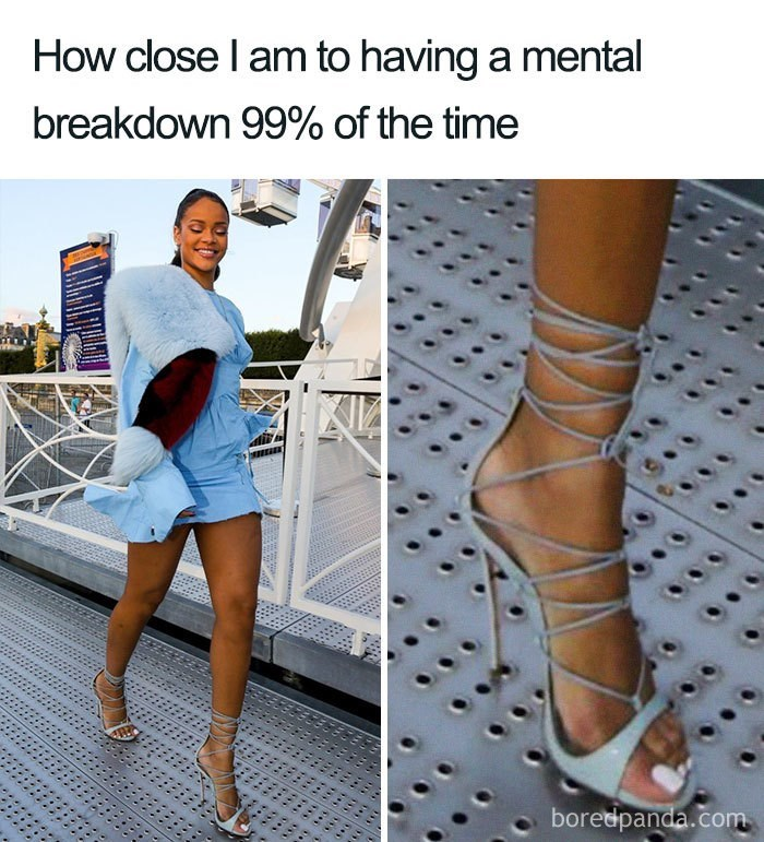 Footwear - How close I am to having a mental breakdown 99% of the time boredpanda.com