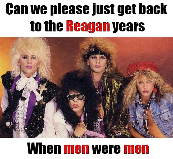 Photo caption - Can we please just get back to the Reagan years When men were men