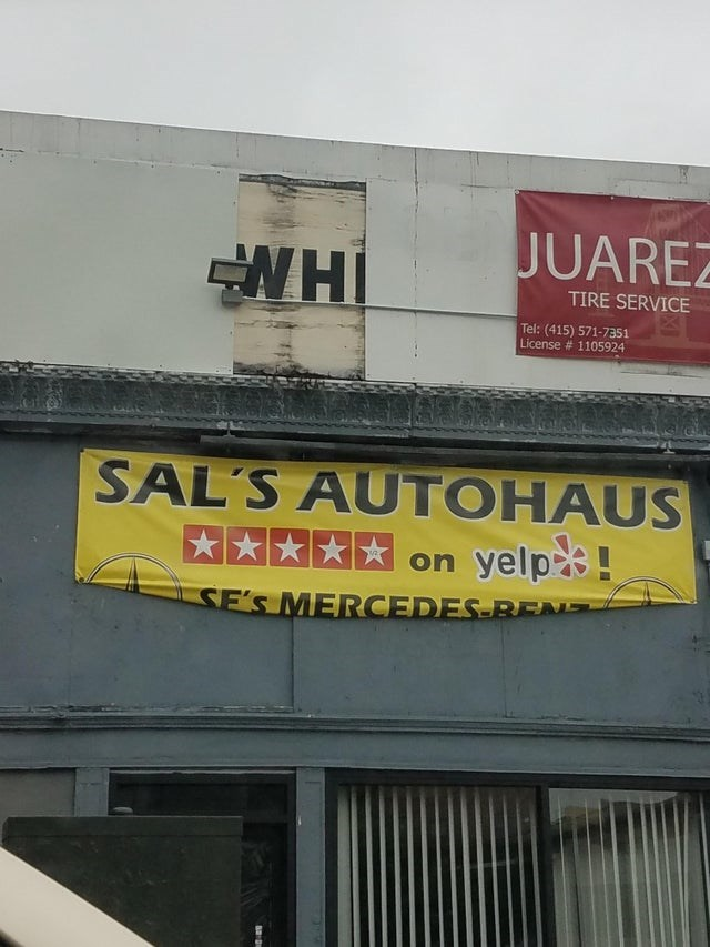 Text - JUARE WHI TIRE SERVICE Tel: (415) 571-7351 License # 1105924 SAL'S AUTOHAUS yelp! on SE'S MERCEDES BNS