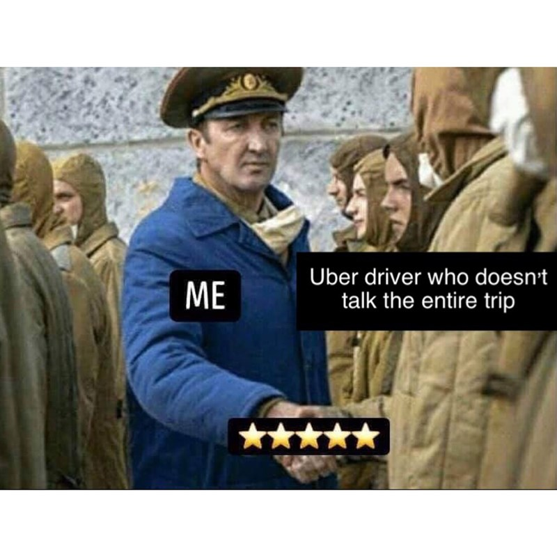 Military uniform - Uber driver who doesn't ME talk the entire trip