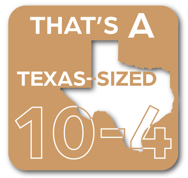 Text - THAT'S A TEXAS-SIZED 10-4
