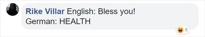 Text - Rike Villar English: Bless you! German: HEALTH Co