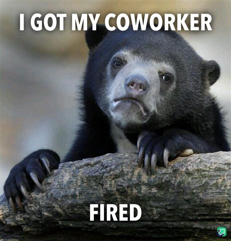 Vertebrate - I GOT MY COWORKER FIRED